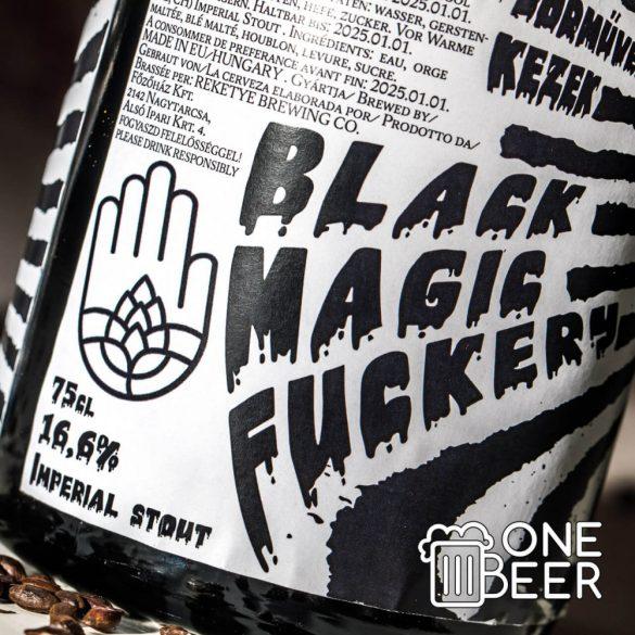 Sörműves Kezek Black Magic Fuckery 16,6% 0,75l